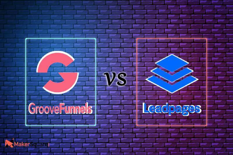 GrooveFunnels vs Leadpages